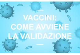 Vaccini: qual è l'iter per la loro approvazione